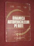 Dinamica autovehiculelor pe roti - M. Untaru