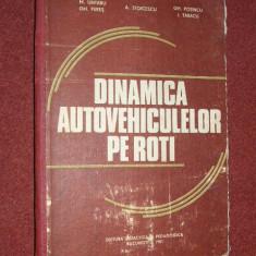 Dinamica autovehiculelor pe roti - M. Untaru - Carti Mecanica