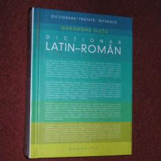 Dictionar latin-roman - Gh.Gutu (editie revazuta) - 2007