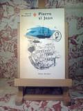 """Guy de Maupassant - Pierre si Jean """"A1270"""""""