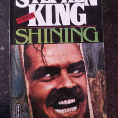 SHINING - Stephen King -Traducere Ruxandra Toma -- 1993, 510 p. - Carte Horror