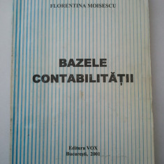 BAZELE CONTABILITATII - FLORENTINA MOISESCU ( 1224 ) - Carte Contabilitate