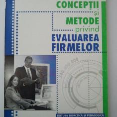CONCEPTII SI METODE PRIVIND EVALUAREA FIRMELOR - FLORIN BUHOCIU ( 1223 ) - Carte Management