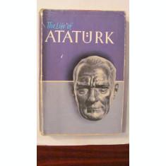 "PVM - ""Viata lui ATATURK"" editia 1961 in limba engleza Turcia"