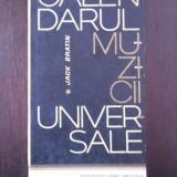 CALENDARUL MUZICII UNIVERSALE -- Jack Bratin -- 1966, 370 p.