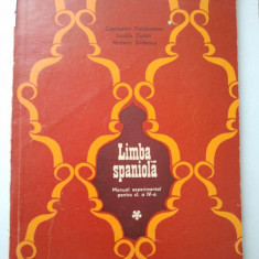 LIMBA SPANIOLA - MANUAL EXPERIMENTAL PENTRU CLASA A - IV - A - CONSTANTIN DUHANEANU * LUCILIU COSTIN * MICAELA GHITESCU ( 1233 ) - Manual scolar didactica si pedagogica, Clasa 4, Didactica si Pedagogica, Limbi straine