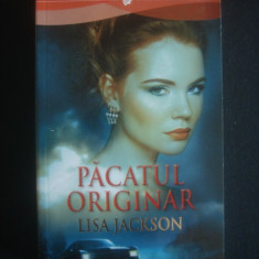 LISA JACKSON - PACATUL ORIGINAR