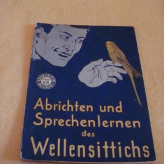 Carte despre pasari de apartament in limba germana, caractere gotice - interbelica - Carte veche