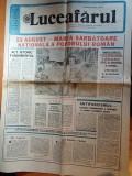 ziarul luceafarul 19 august 1989 -23 august- marea sarbatoare  a poporului roman