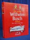 WILHELM BUSCH - ALBUM MARE  ( DAS GROSSE ALBUM ) * PESTE 1600 IMAGINI COLOR - 1997