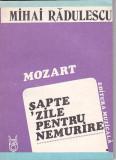 MIHAI RADULESCU - MOZART SAPTE ZILE PENTRU NEMURIRE, 1987