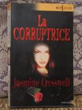LA CORRUPTRICE- JASMINE CRESSWELL (ED.HARLEQUIN,BESTSELLERS, IN FRANCEZA)