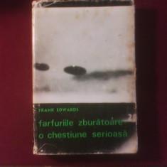 Frank Edwards Farfuriile zburatoare - o chestiune serioasa, Alta editura