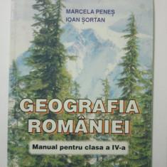 GEOGRAFIA ROMANIEI - MANUAL PENTRU CLASA A - IV - A - MARCELA PENES * IOAN SORTAN ( 1377 ) - Manual scolar Aramis, Clasa 4, Aramis, Geografie