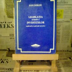 Dan Ciobanu - Legislatia actuala a investitiilor
