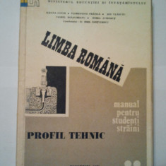 LIMBA ROMANA - MANUAL PENTRU STUDENTI STRAINI PROFIL TEHNIC ( VOL. II ) - EMIL GHITULESCU s.a.m.d. ( 1487 )