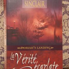 LA VERITE ECARLATE- DANI SINCLAIR ( ED.HARLEQUIN, IN FRANCEZA ) - Carte in franceza