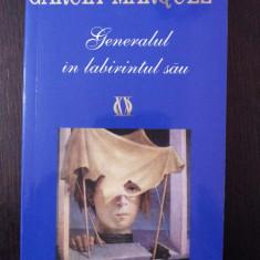 GENERALUL IN LABIRINTURL SAU -- Gabriel Garcia Marquez --1996, 251 p. - Roman, Rao