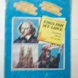 PATHWAY TO ENGLISH - ENGLISH MY LOVE - 9TH GRADE - RADA BALAN * MIRUNA CARIANOPOL * STEFAN COLIBABA * CORNELIA COSER ( 1420 )