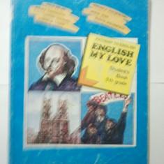 PATHWAY TO ENGLISH - ENGLISH MY LOVE - 9TH GRADE - RADA BALAN * MIRUNA CARIANOPOL * STEFAN COLIBABA * CORNELIA COSER ( 1420 ) - Manual scolar didactica si pedagogica, Clasa 9, Didactica si Pedagogica, Limbi straine
