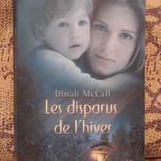 LES DISPARUS DE L HIVER - DINAH McCHALL( ED.HARLEQUIN, BESTSELLERS, SUSPENSE, IN FRANCEZA ) - Carte in franceza