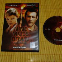 Izolat in desert ( Nine miles down ) - Kate Nauta - Adrian Paul - un film de Anthony Waller - film DVD - Film thriller, Romana
