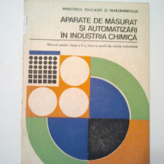 APARATE DE MASURAT SI AUTOMATIZARI IN INDUSTRIA CHIMICA - MIHAI TERTISCO * MAGDALENA ANTONESCU * AUREL STAMATA * ANA NEAGU ( 1480 ) - Carti Industrie alimentara