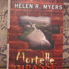 MORTELLE IMPASSE -HELEN R.MYERS ( ED.HARLEQUIN, BESTSELLERS, IN FRANCEZA ) - Carte Literatura Franceza