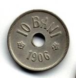 10 BANI 1906 J STARE  FOARTE BUNA