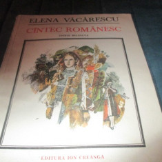 ELENA VACARESCU- CANTEC ROMANESC - Carte poezie copii