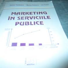 DORINA TANASESCU - MARKETING IN SERVICIILE PUBLICE - Curs Economie