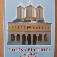 COLINA BUCURIEI- CATEDRALA PATRIARHALA- ALBUM, CARTONATA, IN ROMANA SI ENGLEZA - Carti Istoria bisericii