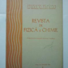 REVISTA FIZICA SI CHIMIE - LOT ANUL 1978 NUMARUL 1 SI ANUL 1981 NUMARUL 11 - 12
