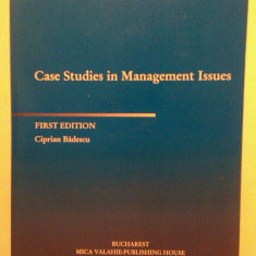 CASE STUDIES IN MANAGEMENT ISSUES - CIPRIAN BADESCU - CARTE + CD