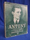 ANTONY ( VICONTE KNEBWORTH ) * O POVESTE A TINERETII - 1939