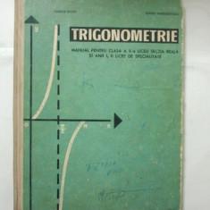 TRIGONOMETRIE - MANUAL PENTRU CLASA A - X - A - MARIUS STOKA * EUGEN MARGARITESCU ( 1527 ) - Manual scolar didactica si pedagogica, Clasa 10, Didactica si Pedagogica, Matematica