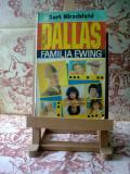 """Burt Hirschfeld - Femeile Ewing Dallas Vol. I """"A742"""""""
