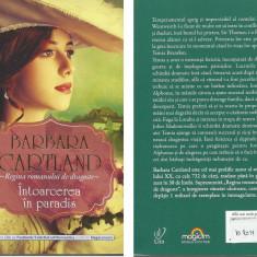 Barbara Cartland - Intoarcerea in paradis - Roman dragoste