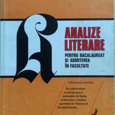 ANALIZE LITERARE PENTRU BACALAUREAT SI ADMITEREA LA FACULTATE - G Calinescu - Teste Bacalaureat