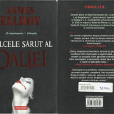 James Ellroy - Dulcele sarut al Daliei, Polirom, 2008