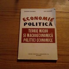 ECONOMIE POLITICA * MICRO SI MACROECONOMICA, POLITICI ECONOMICE - C. Gogoneata - Carte Economie Politica