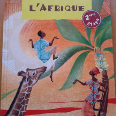 LE TOUR DU MONDE DES CONTES - L'AFRIQUE (carte copii in limba franceza) - Carte educativa