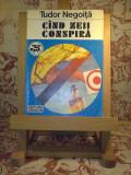 "Tudor Negoita - Cand zeii conspira / Cind zeii conspira ""A770"""