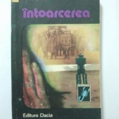 INTOARCEREA - I. MOCANU { COLECTIA SCORPIONUL } ( 1569 )