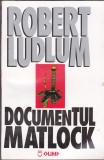 Robert ludlum - documentul matlock, Alta editura