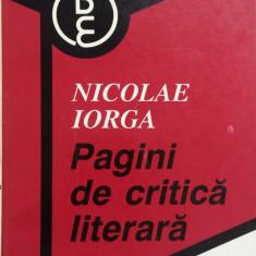 PAGINI DE CRITICA LITERARA - Nicolae Iorga