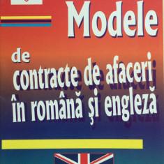 MODELE DE CONTRACTE DE AFACERI IN ROMANA SI ENGLEZA - A. Dobrescu, F. Turcu - Carte afaceri