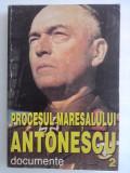 Procesul Maresalului Antonescu, Documente vol. 2  / R5P5S