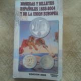 Monedas Y Billetes Espanoles 1833-2004 y de la Union Europea aproape 400 pagini