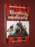 Bioetica Medicala - Sebastian Nicolau